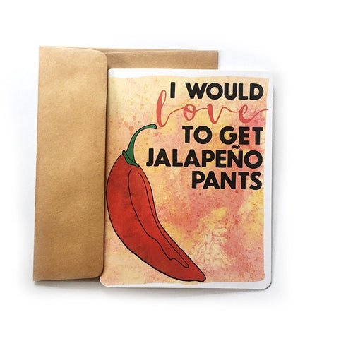 Colorful Jalapeno Pants Card
