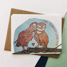 Load image into Gallery viewer, Owl Always Love You Card
