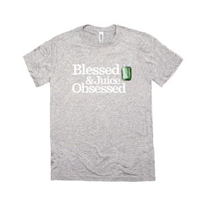 Blessed and Juice Obsessed T-Shirt