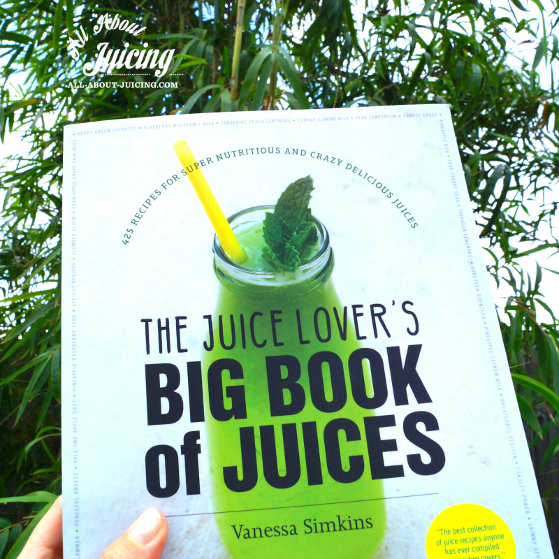 The Juice Lover's Big Book of Juices Paperback Book (Signed copy)