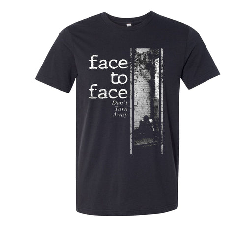 Face to Face Don't Turn Away Shirt