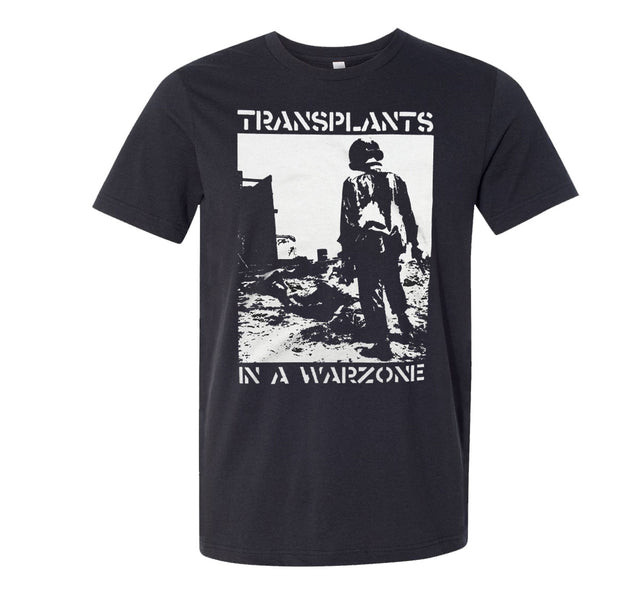 Transplants In a Warzone Soldier Shirt