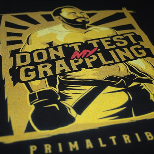 Design JJB Grappling Hoodie Don't Test My Grappling Primal Tribute