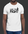 T-SHIRT 'LIVE TO FIGHT'