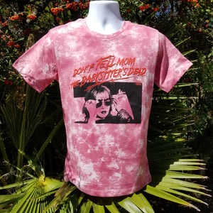 DON'T TELL MOM pink tie die - Discount Cemetery