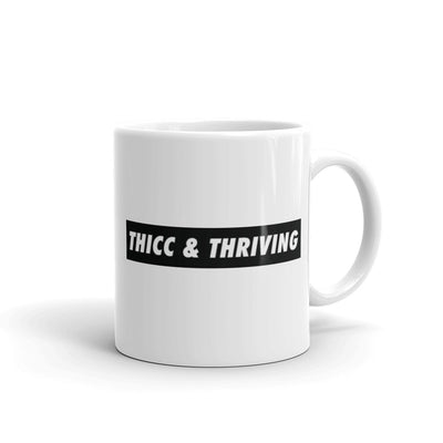 Mug - THICC & THRIVING