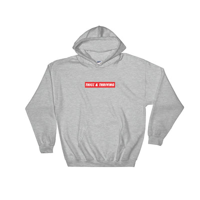 Hooded Sweatshirt - SMALL THICC & THRIVING