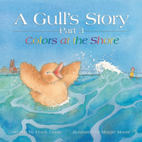 A Gulls Story, Part 3 - Colors at the Shore