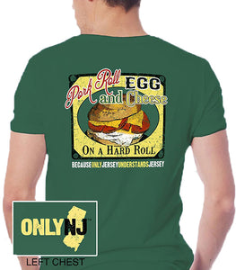 Only NJ - Pork Roll, Egg and Cheese T-Shirt