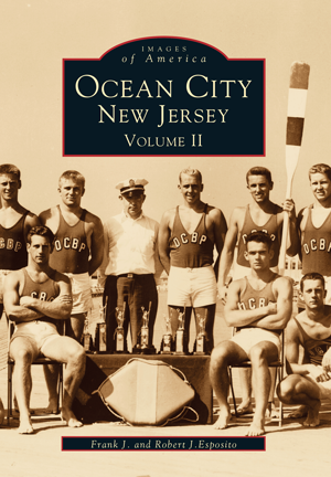 Ocean City, New Jersey Volume II