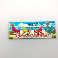 Life is Better at the Beach Magnet Seaside Park