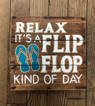 Load image into Gallery viewer, Relax it's a flip flop kind of day