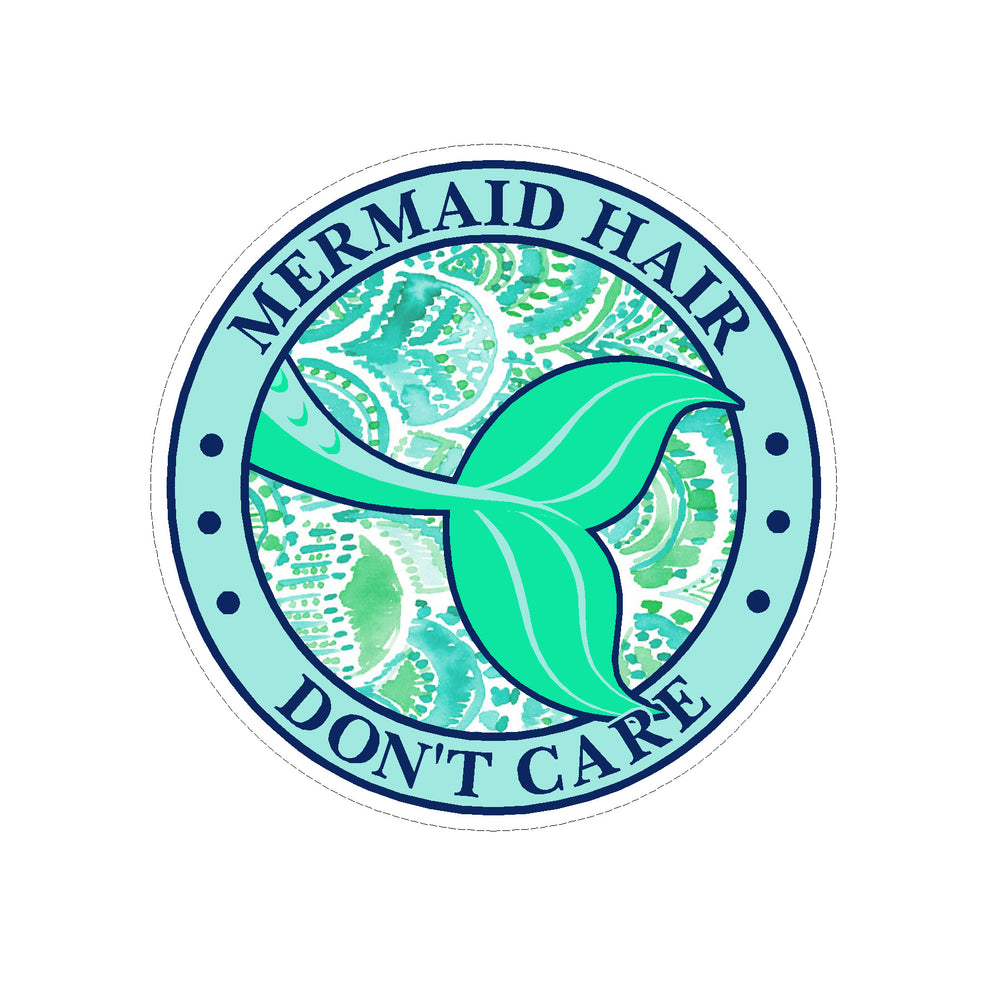 Copy of Sticker - Mermaid Hair Don't Care