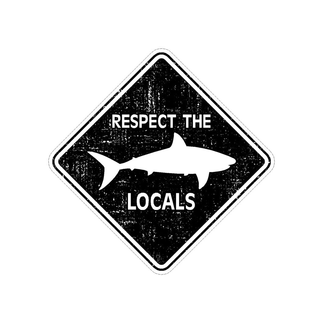 Respect the Locals Sticker