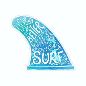 Sticker - Life is better when you surf