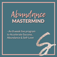 Load image into Gallery viewer, Abundance Mastermind - May/June 2021