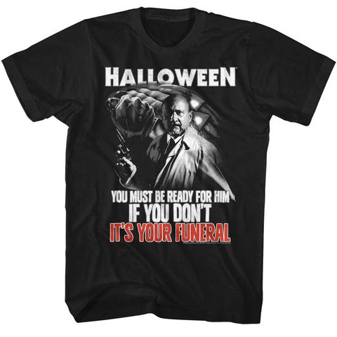 Halloween Special Order Your Funeral Adult S/S Tshirt