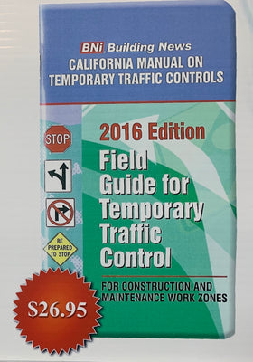 Field Guide for Traffic Control 2016 Edition