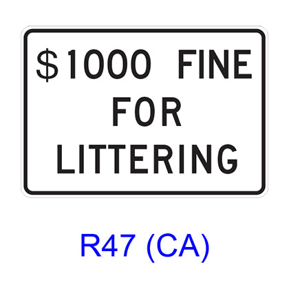$___ FINE FOR LITTERING R47(CA)