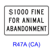 $___ FINE FOR ANIMAL ABANDONMENT R47A(CA)