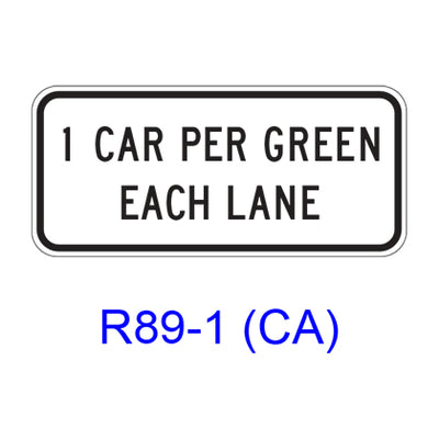 1 CAR (2 CARS) PER GREEN EACH LANE R89-1(CA)