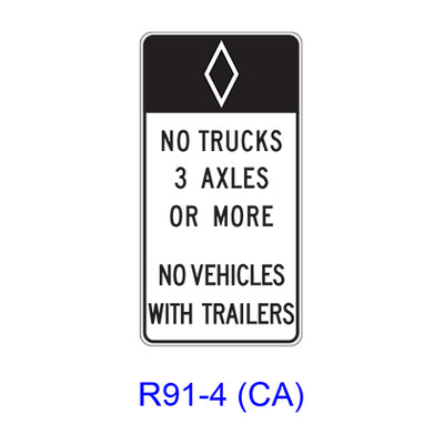 (HOV) NO TRUCKS _ AXLES OR MORE - NO VEHICLES WITH TRAILERS [HOV symbol] R91-4(CA)