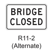 BRIDGE CLOSED R11-2A02