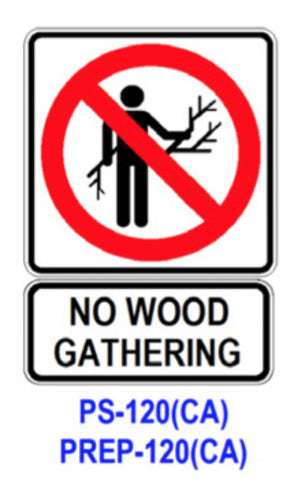 NO WOOD GATHERING