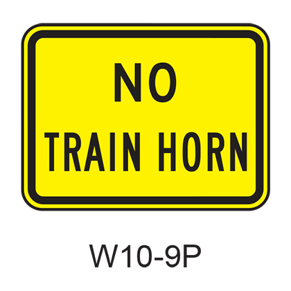 NO TRAIN HORN [plaque] W10-9P