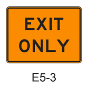 EXIT ONLY E5-3