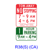 Tow-Away No Stopping/Limited Hour Parking Specific Hours R38(S)(CA)