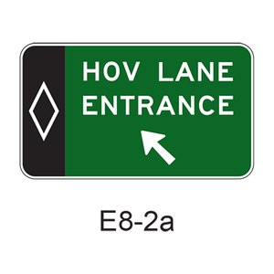 Preferential Lane Entrance Direction (post-mounted) [HOV symbol] E8-2a