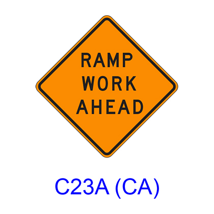 RAMP WORK AHEAD C23A(CA)