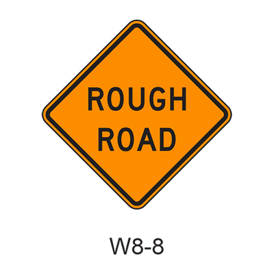 ROUGH ROAD W8-8
