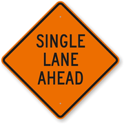 "SINGLE LANE AHEAD 48"" EG"