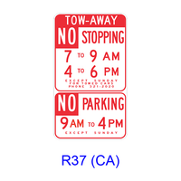 Tow-Away No Stopping/No Parking Specific Hours R37(CA)