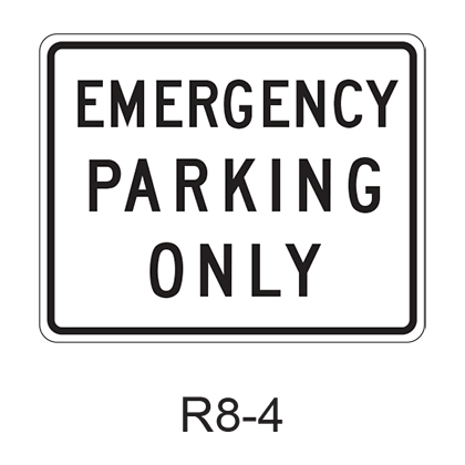EMERGENCY PARKING ONLY R8-4
