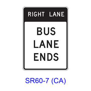 RIGHT (LEFT) LANE BUS LANE ENDS SR60-7(CA)