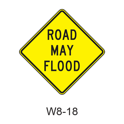 ROAD MAY FLOOD W8-18