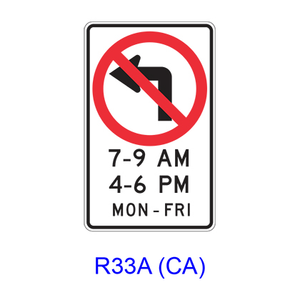 No Left Turn Specific Hours R33A(CA)