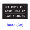 4-W DRIVE WITH SNOW TIRES OK ? CARRY CHAINS