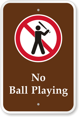 No Ball Playing [symbol] PS-096(CA)