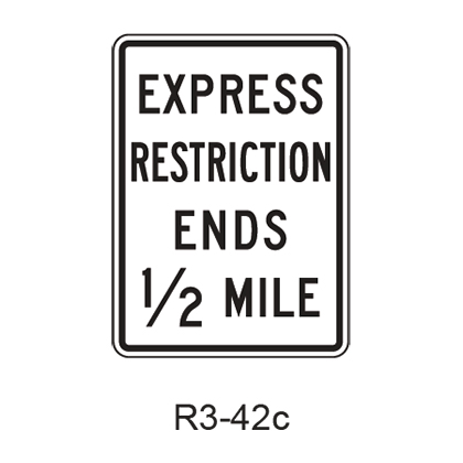 Priced Managed Lane Restriction Ends Advance R3-42b