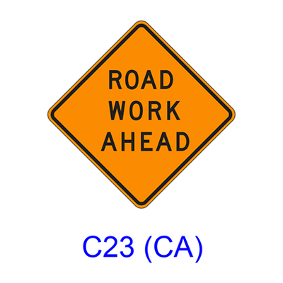 ROAD WORK AHEAD C23 (CA)