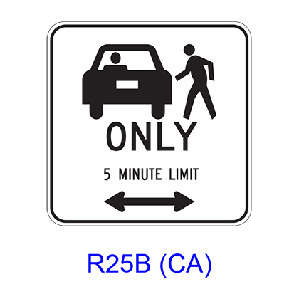 Passenger Loading ONLY _ MINUTE LIMIT w/ Double Arrow [symbol] R25B(CA)