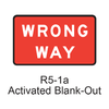 WRONG WAY Activated Blank-out R5-1aABO