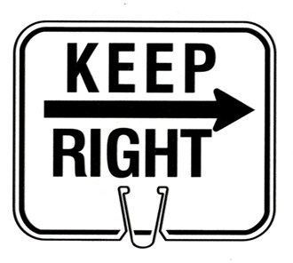 CONE SIGN KEEP RIGHT