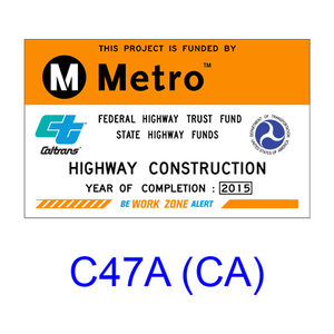 Construction Funding ID Sign C47A(CA)