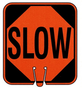 CONE SIGN SLOW