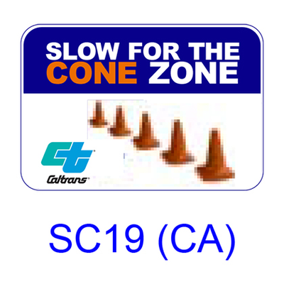 Slow For The Cone Zone SC19(CA)